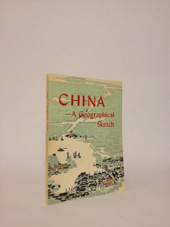 China A geographical sketch