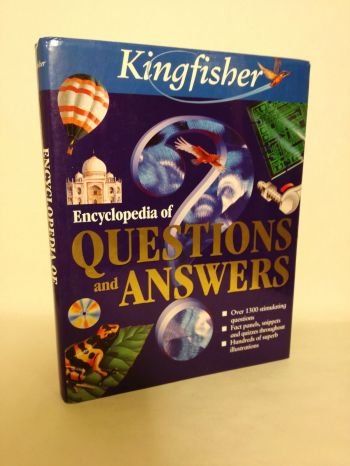 Kingfisher Encyclopedia of Questions and Answers