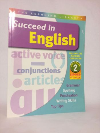 Succeed In English   Key Stage 2   Upper 9 To 11 Years