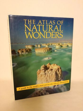 The Atlas of Natural Wonders Rupert Matthews