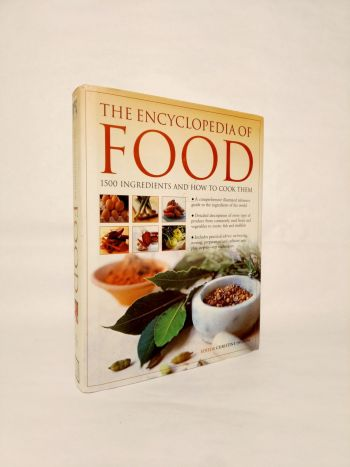 The Encyclopedia of Food. 1500 Ingredients and How to Cook Them